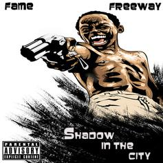 Fame - Shadow In The City Feat. Freeway
