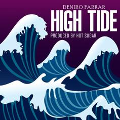 Deniro Farrar - High Tide  (Prod. By Hot Sugar)
