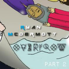 Ryan McDermott - Overflow Part 2