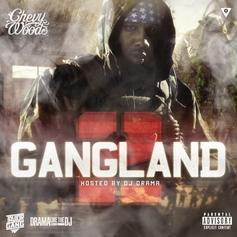 Chevy Woods - Gangland 2