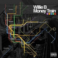 Willie B. (TDE) - Money Train