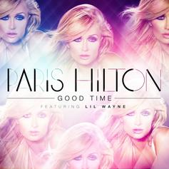Paris Hilton - Good Time Feat. Lil Wayne