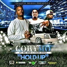 Cory Mo - Hold Up Feat. Big K.R.I.T. & Talib Kweli