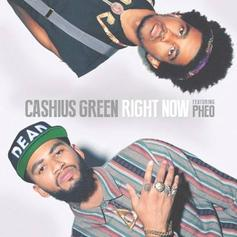 Cashius Green - Right Now Feat. Pheo