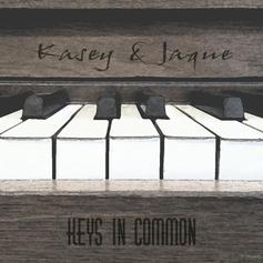 Kasey & Jaque - Keys In Common