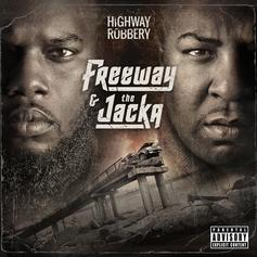 Freeway & The Jacka - Cherry Pie Feat. Freddie Gibbs & Jynx