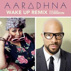Aradhna - Wake Up (Remix) Feat. Common
