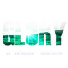AX (New York) - Glory Feat. Travie McCoy & Tim William