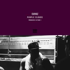 Euroz - Purple Clouds  (Prod. By DJ Pain 1)