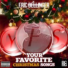 Eric Bellinger - Your Favorite Christmas Songs