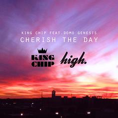 King Chip - Cherish The Day Feat. Domo Genesis