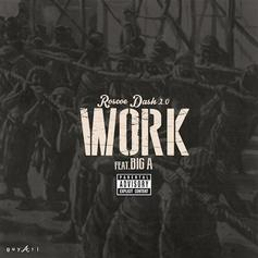 Roscoe Dash - Work Feat. Big A