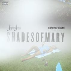 Jetpack Jones - Shades Of Mary (Prod. By Brock Berrigan)