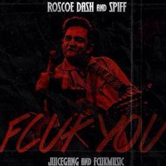 Roscoe Dash - Fcuk You (Freestyle) Feat. Spiff