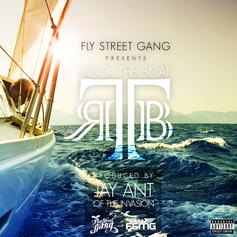 Fly Street Gang - Rock The Boat  (Prod. By Jay Ant)