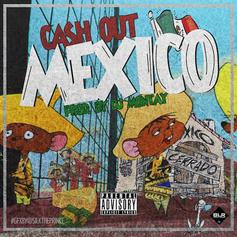 Ca$h Out - Mexico