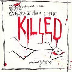 IT'S NIQUE - Killed Feat. Gunplay & Lil Reese