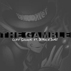 Cliff Savage - The Gamble Feat. Jetpack Jones