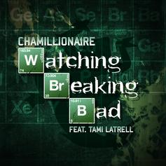 Chamillionaire - Watching Breaking Bad