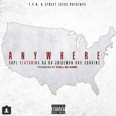 Cap 1 - Anywhere Feat. OJ Da Juiceman & 2 Chainz
