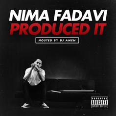 Nima Fadavi Produced It