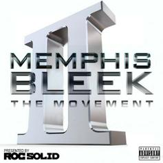 Memphis Bleek - The Movement 2