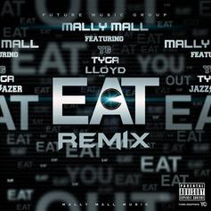 Mally Mall - Eat (Remix) Feat. Tyga, YG & Lloyd
