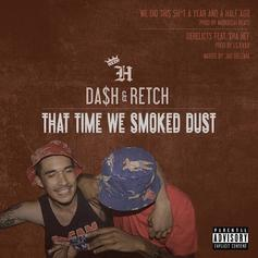 Da$h & RetcH - Derelicts Feat. $ha Hef