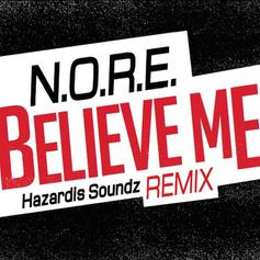N.O.R.E. - Believe Me (Freestyle)