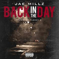 Jae Millz - Back In The Day