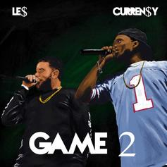 Curren$y - Game 2 Feat. Le$