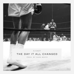 G-Eazy - The Day It All Changed  (Prod. By Kane Beatz)