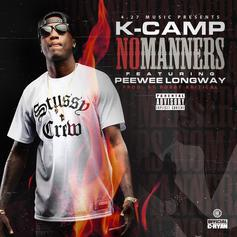 K Camp - No Manners Feat. Peewee Longway
