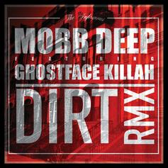Mobb Deep - Dirt Feat. Ghostface Killah