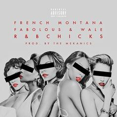 French Montana - R&B Chicks Feat. Fabolous & Wale