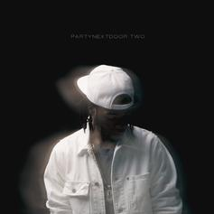 PartyNextDoor - Recognize Feat. Drake