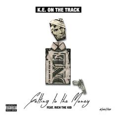 Rich The Kid - Getting To The Money  (Prod. By KE on the Track)