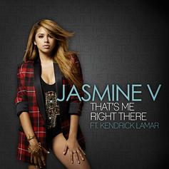 Jasmine V - That's Me Right There Feat. Kendrick Lamar