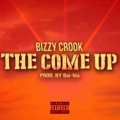 Bizzy Crook - The Come Up