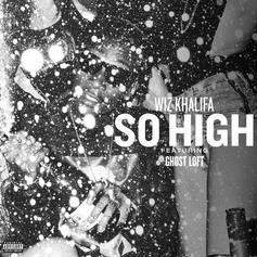 Wiz Khalifa - So High Feat. Ghost Loft