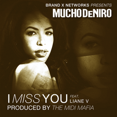Mucho DeNiro - I Miss You Feat. Liane V