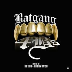 Batgang - Where Dey At  Feat. Kid Ink, King Los & MPA Shitty (Prod. By Jahlil Beats)