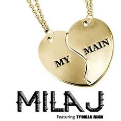 Mila J - My Main  Feat. Ty Dolla $ign (Prod. By DJ Mustard)