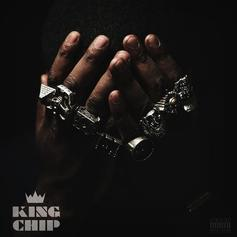 King Chip - Money & Fame