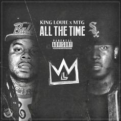 King Louie - All The Time Feat. M.T.G.