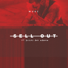 muGz - Sell Out Feat. Blicky & Magnum