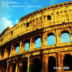 A-Villa - The Colosseum Feat. Big K.R.I.T., Termanology & Inspectah Deck