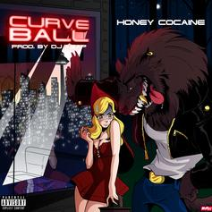 Honey Cocaine - Curve Ball