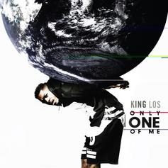 King Los - Only One Of Me  (Prod. By The MeKanics & Mixx)