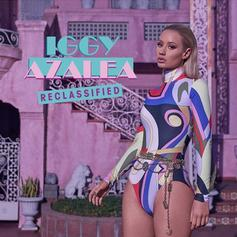 Iggy Azalea - Beg For It Feat. MØ